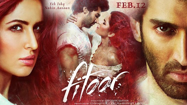 Fitoor 2016 Hindi Movie Free Download HD - Watch Online