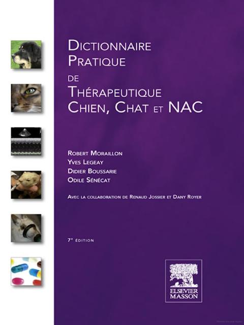 Dictionnaire pratique therapeutique de chien chat et nac - WWW.VETBOOKSTORE.COM