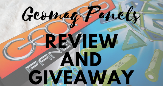 Geomag Panels and Mechanics | Review & Giveaway