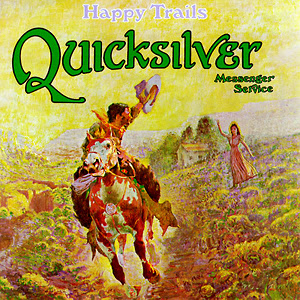 Quicksilver Messenger Service - Happy Trails (1969)