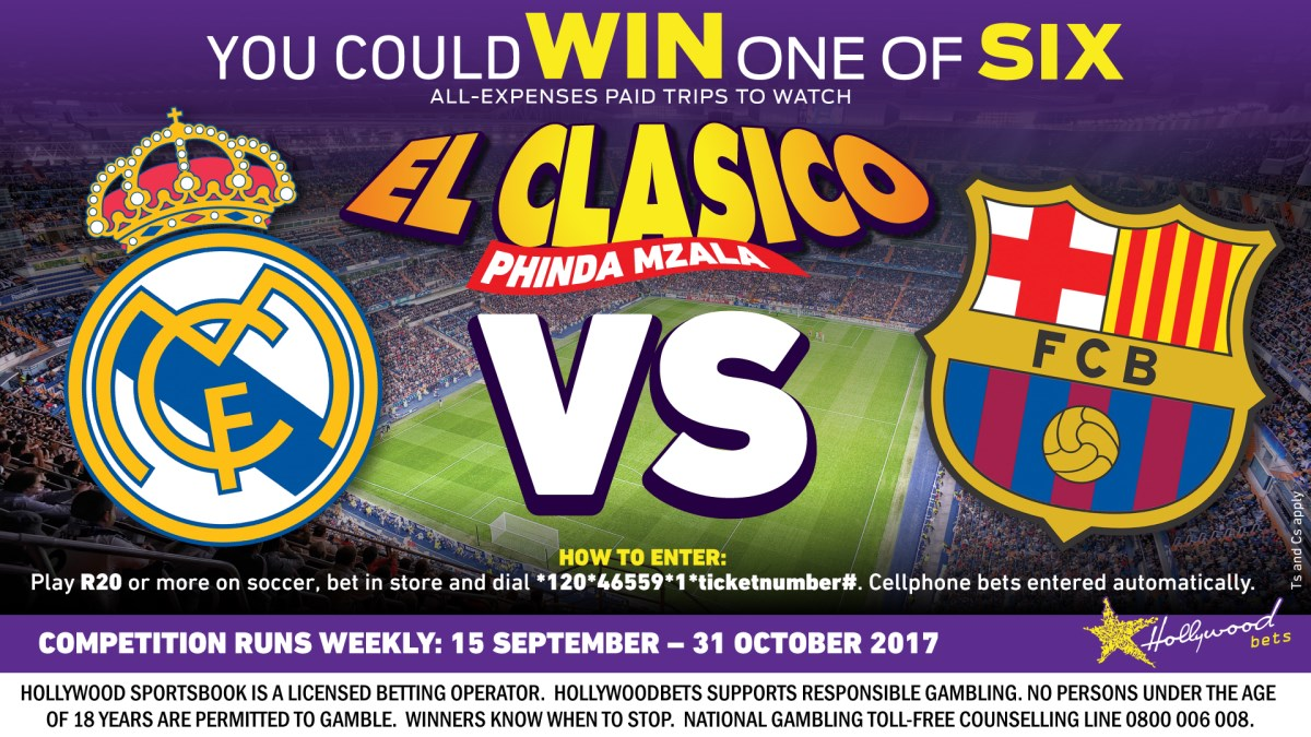 Hollywoodbets El Clasico Competition - Win One of Six trips - 15 September to 31 October 2017
