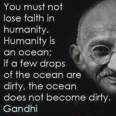 Loving Quotes that Will Restore:  you must not lose father in humanity.