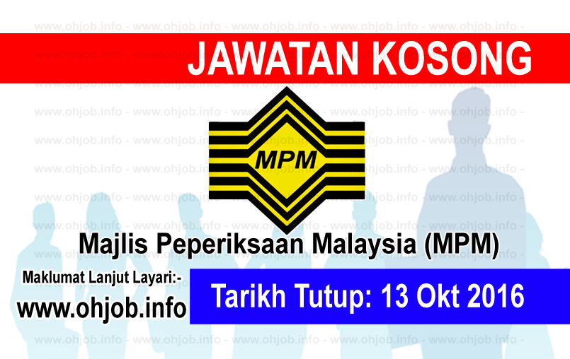 Jawatan Kerja Kosong Majlis Peperiksaan Malaysia (MPM) logo www.ohjob.info oktober 2016