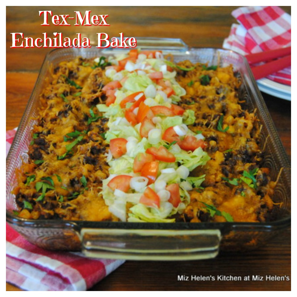 Tex-Mex Enchilada Bake