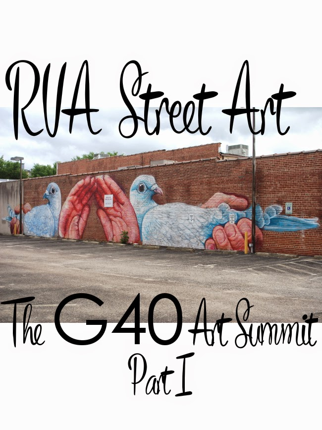 RVA Street Art: G40 Art Summit (Part I) | Yeti Crafts