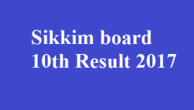 Sikkim board 10th Result 2017