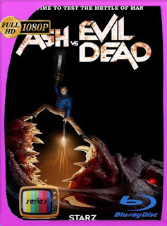Ash vs. Evil Dead (2017) Temporada 3 HD [1080p] Latino [GoogleDrive]