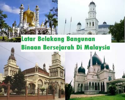 contoh Latar Belakang Bangunan Bersejarah Di Malaysia