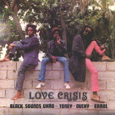 BLACK UHURU - Love Crisis (1977)