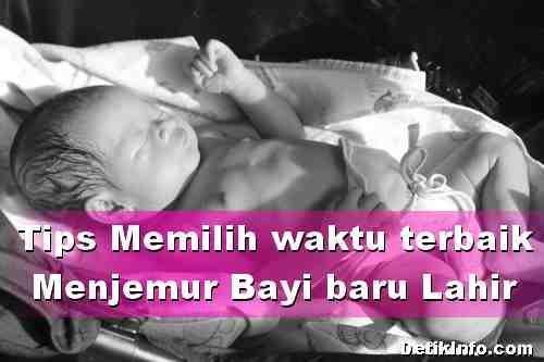 Waktu Terbaik untuk Menjemur Bayi yang Baru Lahir dan Manfaatnya