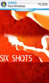 six shots pc full portada - SIX SHOTS-PLAZA