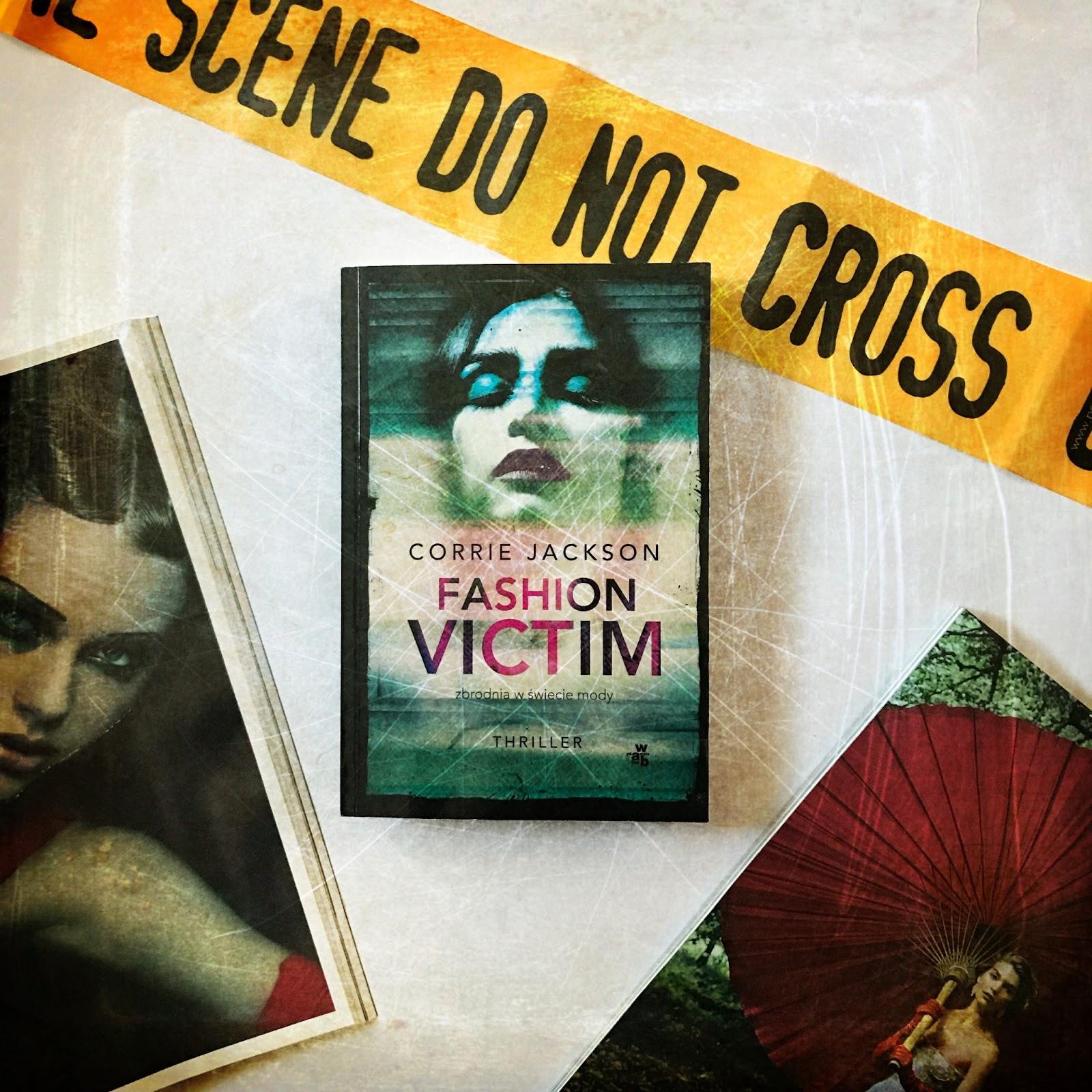"Corrie Jackson ""Fashion victim"""