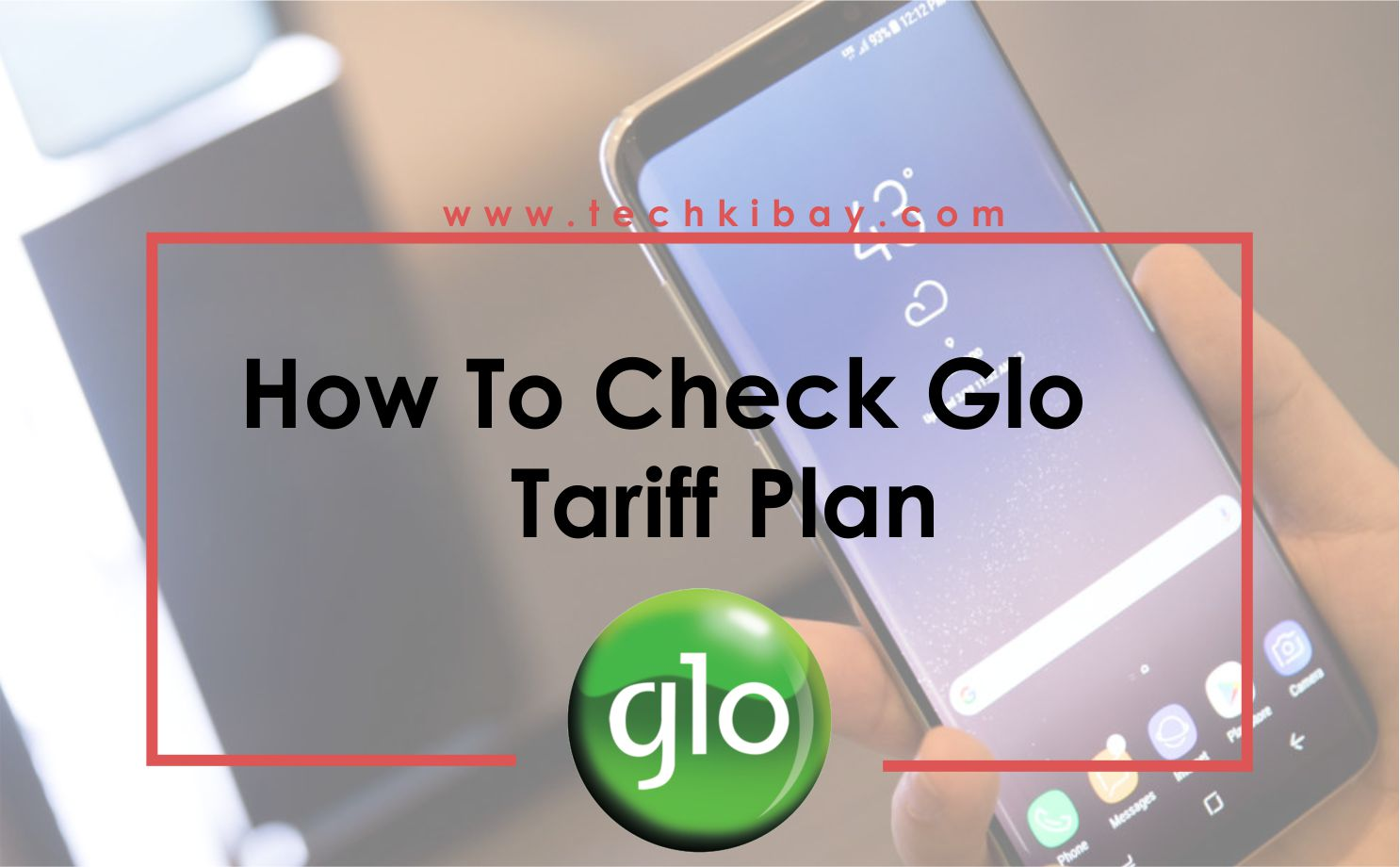 Check-Current-Tariff-Plan-Glo-Network
