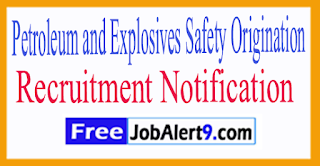 Petroleum and Explosives Safety Origination Recruitment 2017 Last DateWithin-45- Days