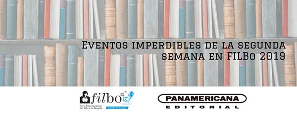 Eventos-imperdibles-segunda-semana-FILBo-2019