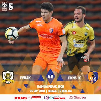 Live Streaming Perak vs PKNS Fc Piala Malaysia 25.9.2018