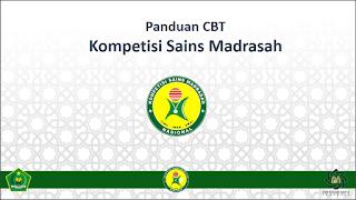 Panduan CBT Kompetisi Sains Madrasah