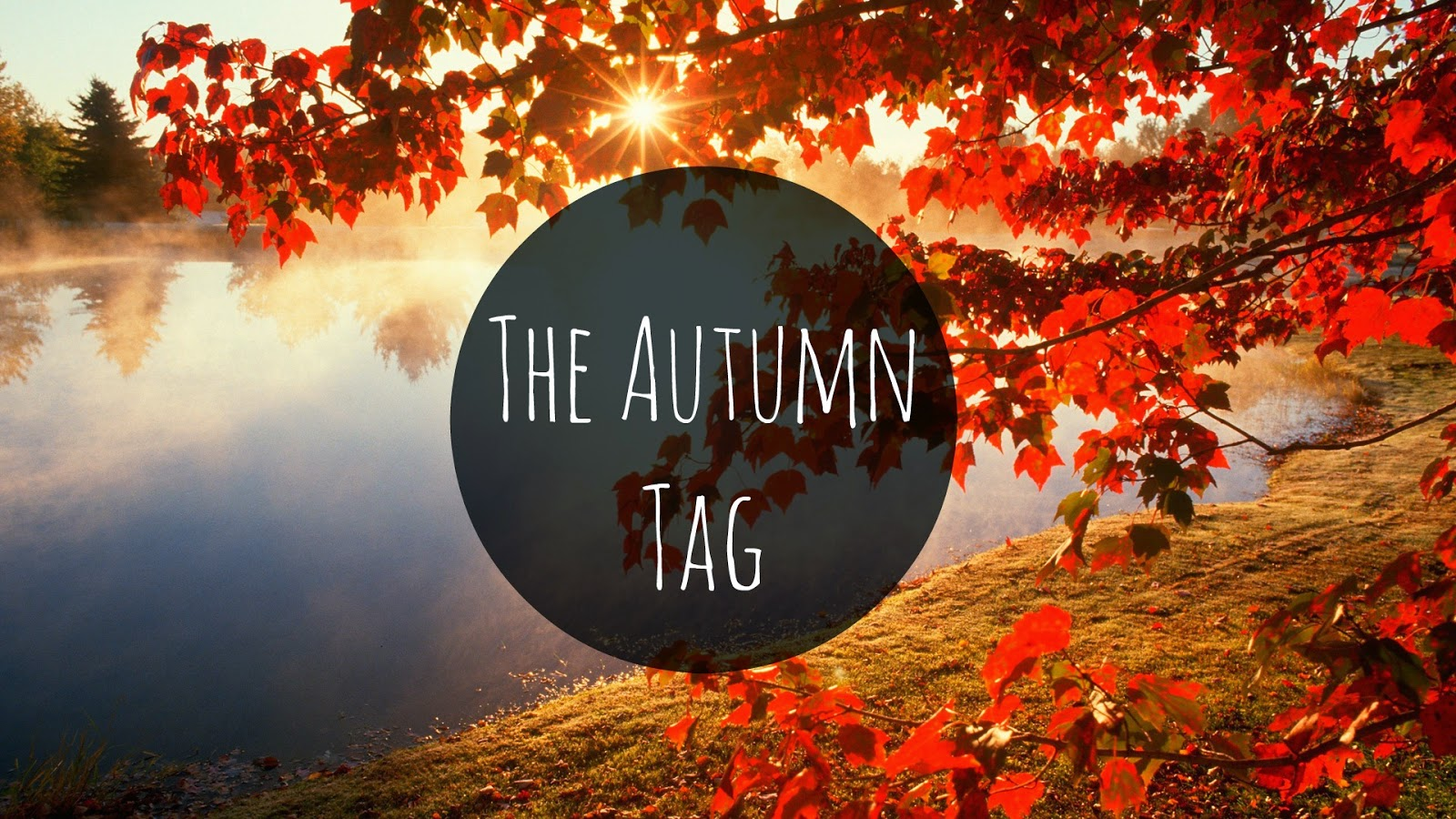 the autumn tag
