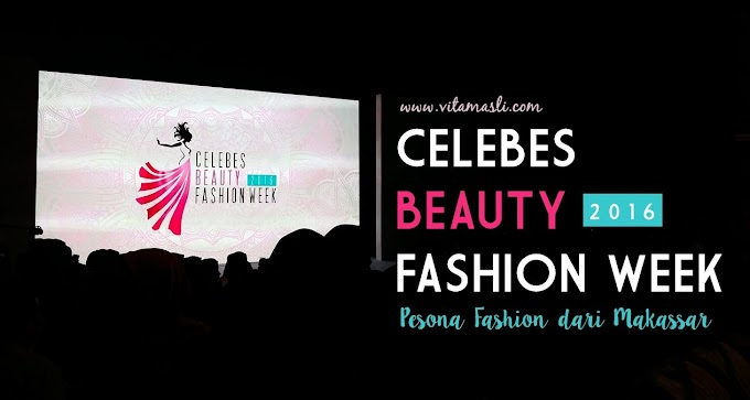 Celebes Beauty Fashion Week, Pesona Fashion dari Makassar