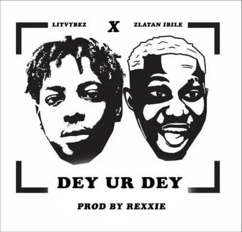 "[Music]  Lit Vybez x Zlatan – ""Dey Ur Dey"" (Prod. By Rexxie)"