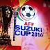 Jadwal Lengkap Piala AFF 2016