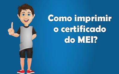 Certificado Microempreendedor: Como imprimir a segunda via do certificado do MEI?