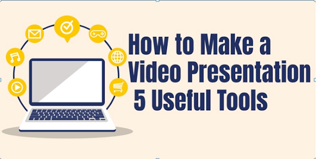 Top 5 Useful Tools to Make a Video Presentation