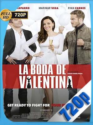 La Boda De Valentina (2018)HD [720P] Latino [GoogleDrive] rijoHD