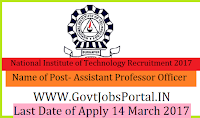 National Institute of Technology Recruitment 2017- Project Assistant