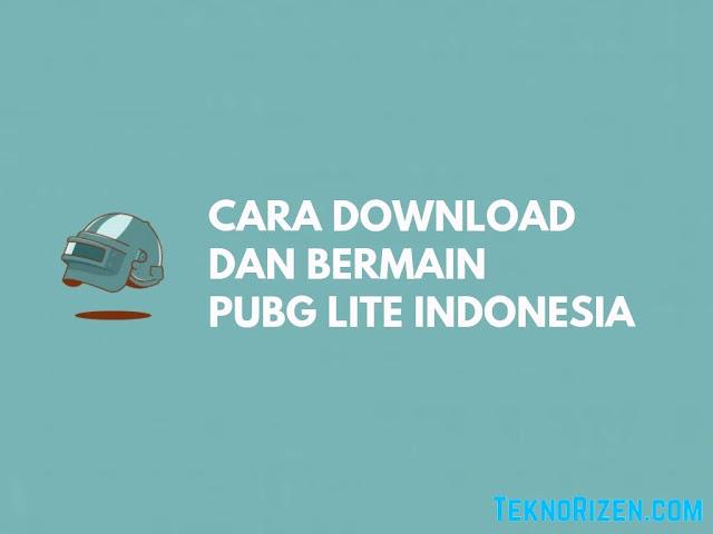 Cara Download & Main PUBG Lite Indonesia
