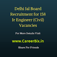 Delhi Jal Board Recruitment for 158 Jr Engineer (Civil) Vacancies