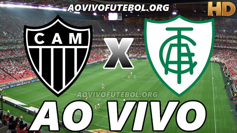 Atlético Mineiro x América Mineiro Ao Vivo HDTV