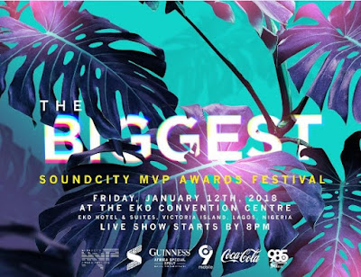 Soundcity MVP Awards Festival 2017 Full Nominations List