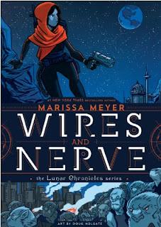 Reseña: Wires and Nerve - Marissa Meyer