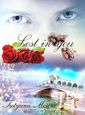 [Work in progress]: LOST IN YOU di Tatyana Moreno