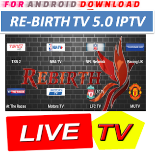 Download Android ReBirthSportTV5.0 Apk -Watch Free Live Cable Tv Channel-Android Update LiveTV Apk  Android APK Premium Cable Tv,Sports Channel,Movies Channel On Android