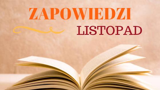 Zapowiedzi: LISTOPAD