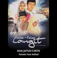 Download Lagu Ost Kalam - Kalam Langit Mp3 Pahala Ft Adibal - Doa Jatuh Cinta