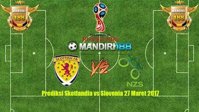 AGEN BOLA - Prediksi Skotlandia vs Slovenia 27 Maret 2017