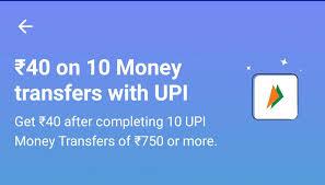 Paytm 10 Pe 40 UPI Offer- Get Rs 40 Cashback on doing 10 UPI Transaction of Rs 750 Each