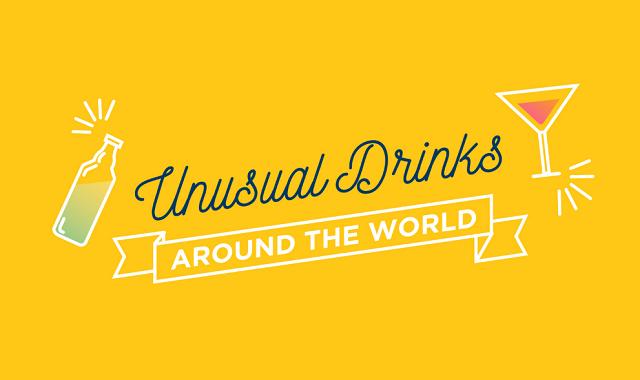 Unusual Drinks Around the World