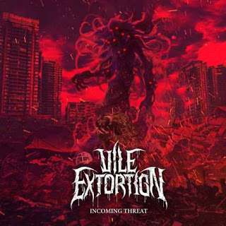 Vile Extortion - Incoming Threat