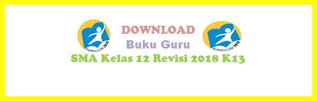 Buku Guru Revisi 2018 K13 SMA Kelas 12