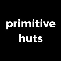 go to primitive huts