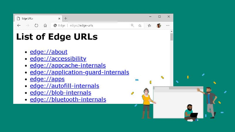 Here's a list of hidden internal pages of Microsoft Edge, and how to access that