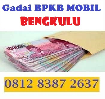 Gadai bpkb mobil bengkulu 081283872637