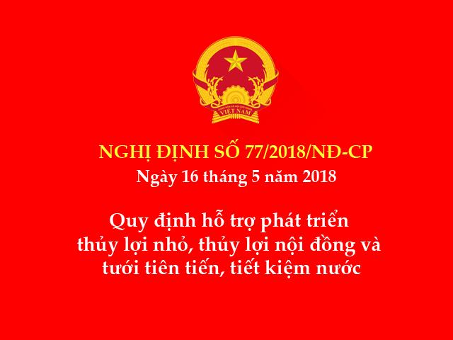 Nghị định số 77/2018/NĐ-CP ngày 16/5/2018