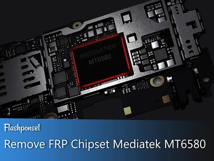 Unlock FRP Pengguna Chipset Mediatek MT6580