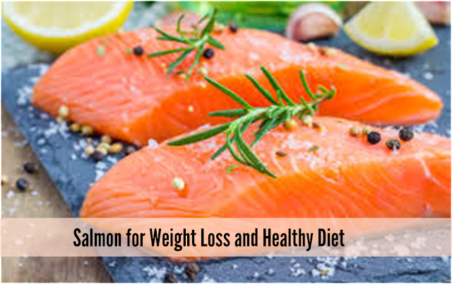Salmon for Weight Loss and Healthy Diet