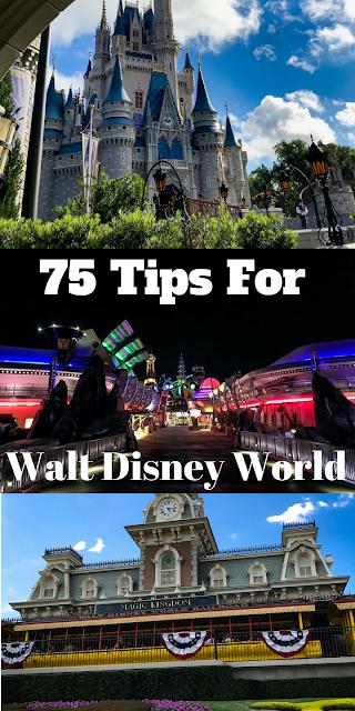 75 Tips for Walt Disney World